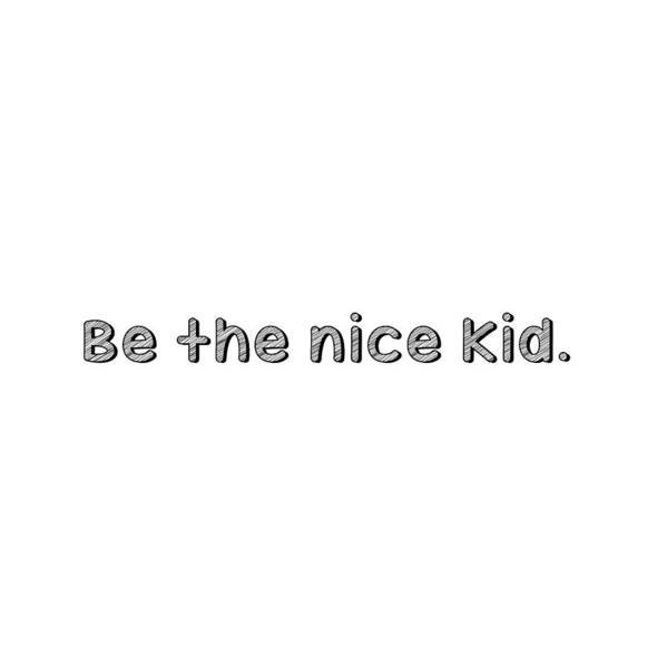 Photograph - Be The Nice Kid 3 #minimalism by Andrea Anderegg