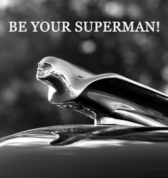 Wall Art - Photograph - Be Your Superman  by David Lee Thompson