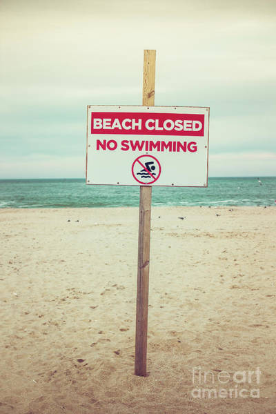 Wall Art - Photograph - Beach Closed - No Swimming by Colleen Kammerer