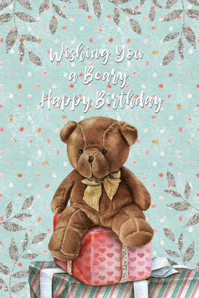 Mixed Media - Beary Happy Birthday - Kindness by Jordan Blackstone