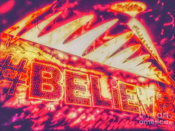 Neon Lights Mixed Media - Believe by Sylver Bernat