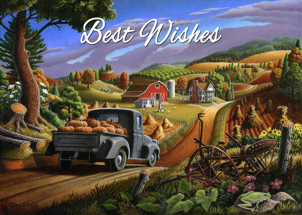 Wall Art - Painting - Best Wishes Greeting Card - Old Truck With Pumpkins Fall Farm Landscape by Walt Curlee