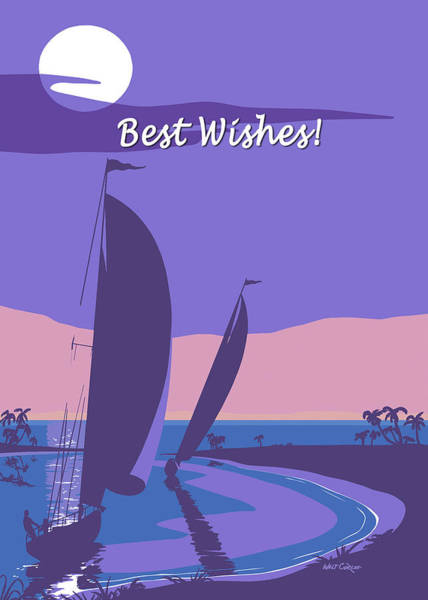 Wall Art - Painting - Best Wishes Thinking Of You Greeting Card - Sailing Into The Sunset Seascape by Walt Curlee