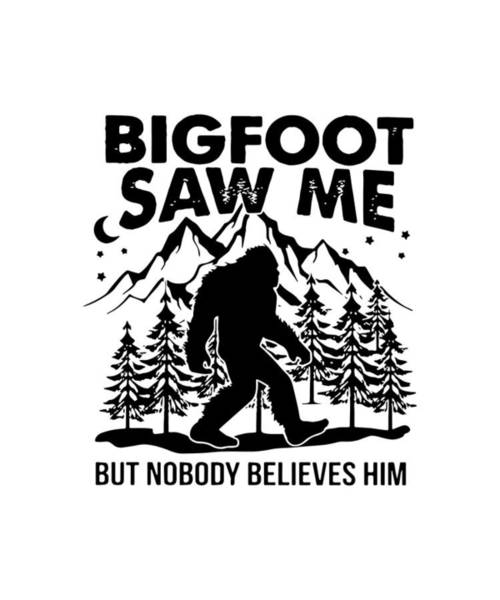 Cajal Wall Art - Digital Art - Bigfoot Saw Me But Nobody Believes Him Hipster Science by William Colman