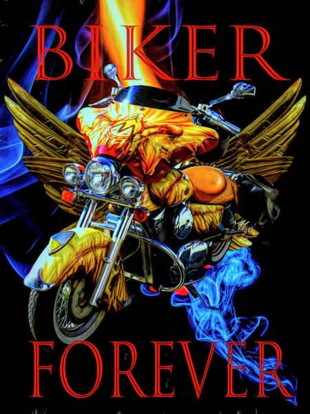 Wall Art - Digital Art - Biker Forever Painting by Debra and Dave Vanderlaan