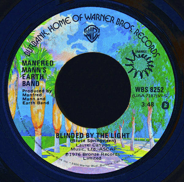 Classic Rock Mixed Media - Blinded By The Light 45 Record by David Lee Thompson