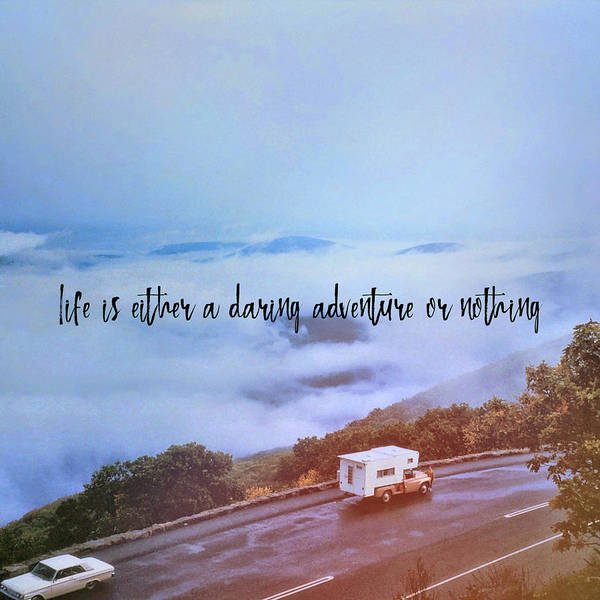 Photograph - Blue Ridge Highway Quote by Jamart Photography