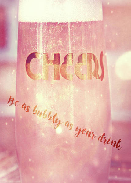 Photograph - Blush Bubbles Quote by Jamart Photography