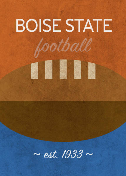 Wall Art - Mixed Media - Boise State Football Minimalist Retro Sports Poster Series 019 by Design Turnpike