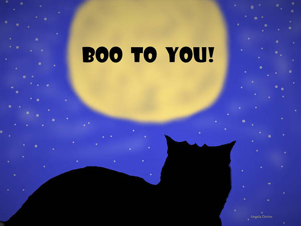 Digital Art - Boo To You by Angela Davies