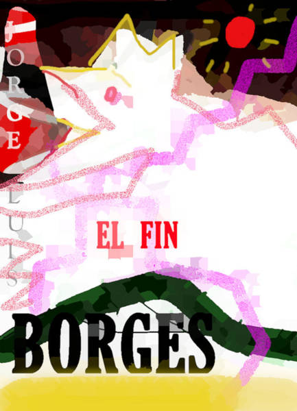 Drawing - Borges Poster The End  by Paul Sutcliffe