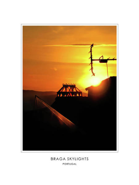 Photograph - Braga Skylights - Portugal - Travel Poster by Menega Sabidussi