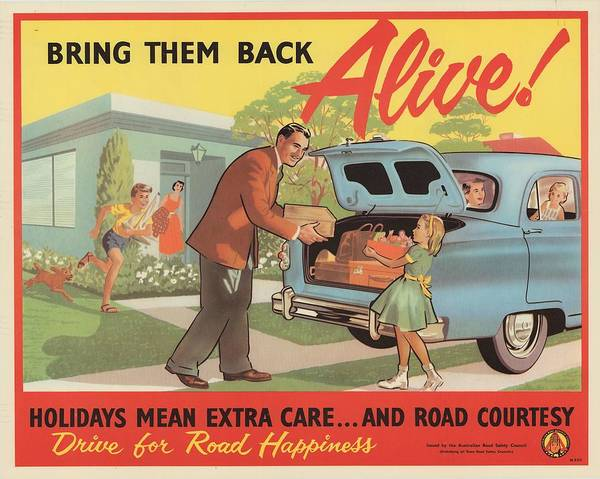 Wall Art - Painting - Bring Them Back Alive  Road Safety Poster Circa 1939  1957 by Celestial Images