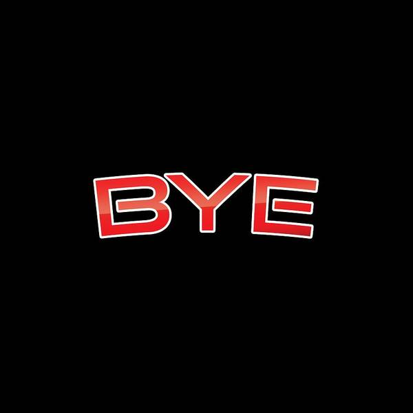Yourself Digital Art - Bye by TintoDesigns