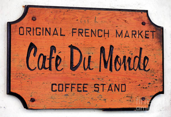 Wall Art - Photograph - Cafe Du Monde Sign New Orleans by John Rizzuto