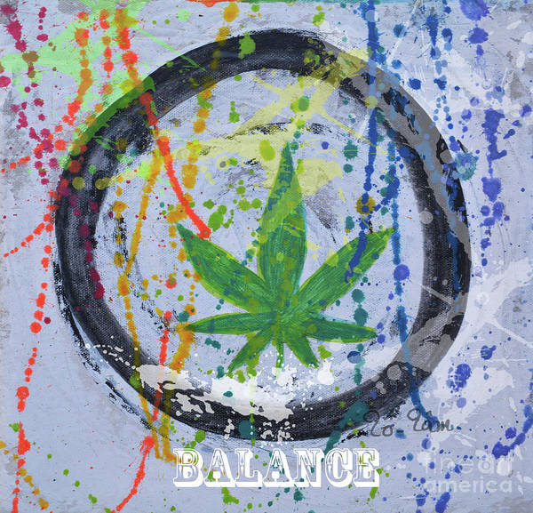 Medical Cannabis Mixed Media - Cannabis With Balance by To-Tam Gerwe