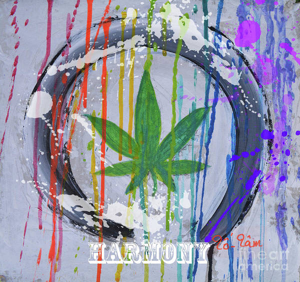 Medical Cannabis Mixed Media - Cannabis With Harmony by To-Tam Gerwe