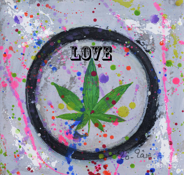 Dope Mixed Media - Cannabis With Love by To-Tam Gerwe