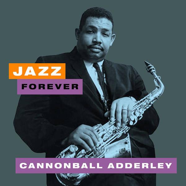 Hard Bop Wall Art - Digital Art - Cannonball Adderley - Jazz Forever by David Richardson