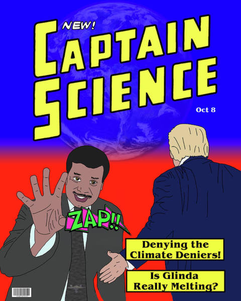 Wall Art - Digital Art - Captain Science Vs Climate Deniers by John Haldane