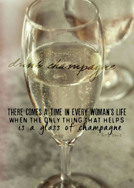 Champagne Therapy Quote Art Print by JAMART Photography