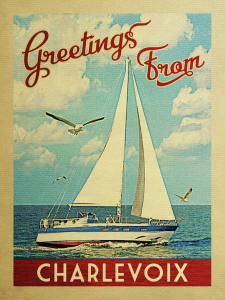 Seagull Digital Art - Charlevoix Sailboat Vintage Travel by Flo Karp