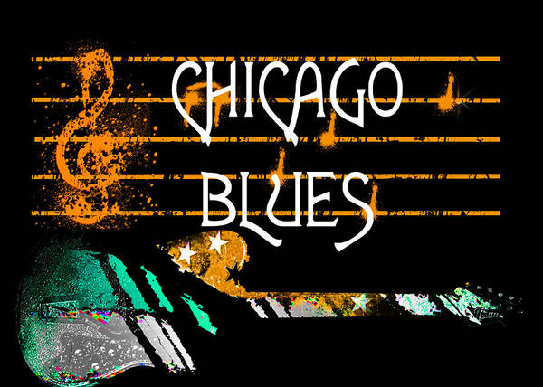 Digital Art - Chicago Blues Music by Guitar Wacky