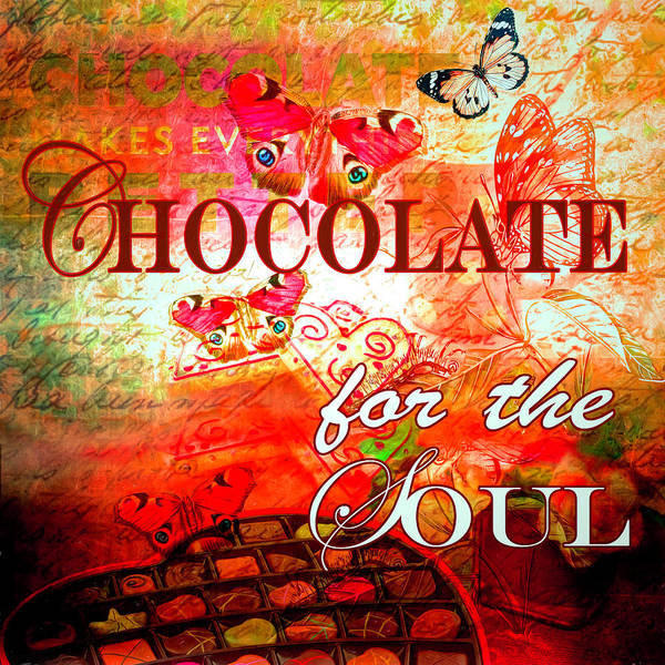 Digital Art - Chocolate For The Soul by Debra and Dave Vanderlaan