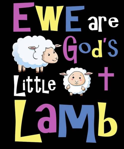 Easter Sunday Digital Art - Christian Gifts For Kids Ewe Are Gods Little Lamb by Dawn Romine