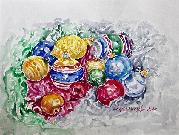 Painting - Christmas  Ornaments by Ingrid Dohm