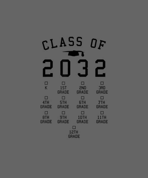 Wall Art - Digital Art - Class Of 2032 Grow With Me Shirt With Space For Checkmarks by Unique Tees