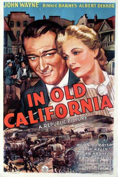 Wall Art - Painting - Classic Movie Poster - In Old California by Esoterica Art Agency