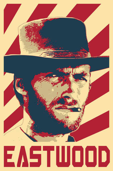 Wall Art - Digital Art - Clint Eastwood Retro Propaganda by Filip Hellman