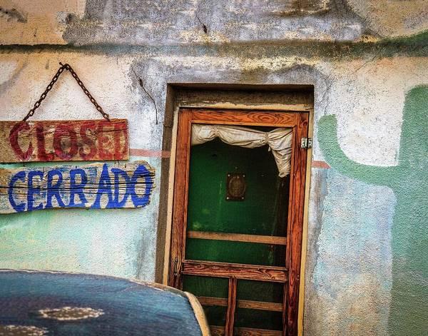 Photograph - Closed Es Cerrado by Harriet Feagin