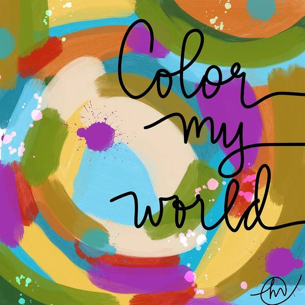 Painting - Color My World by Monica Martin