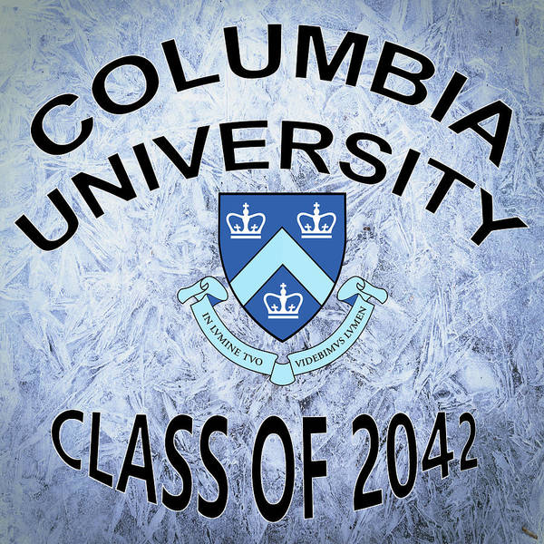 Digital Art - Columbia University Class Of 2042 by Movie Poster Prints