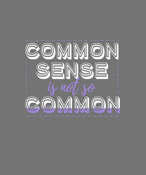 Digital Art - Common Sense by Shopzify