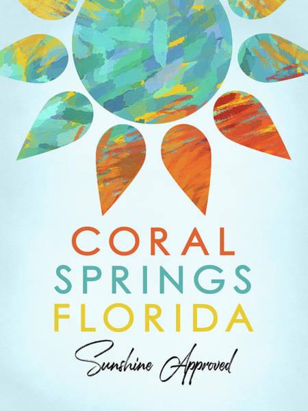 Coral Digital Art - Coral Springs Florida Sunshine by Flo Karp
