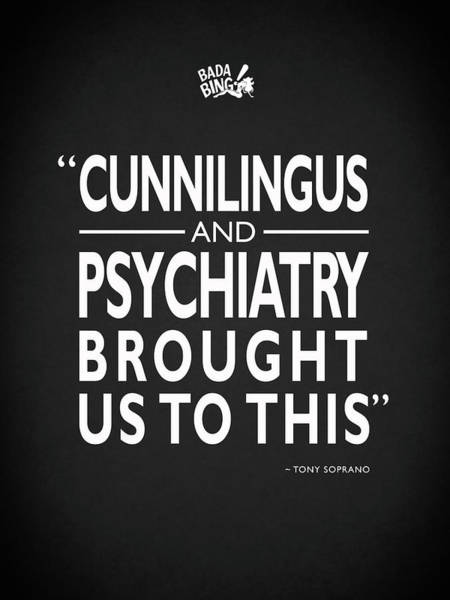 Photograph - Cunnilingus And Psychiatry by Mark Rogan
