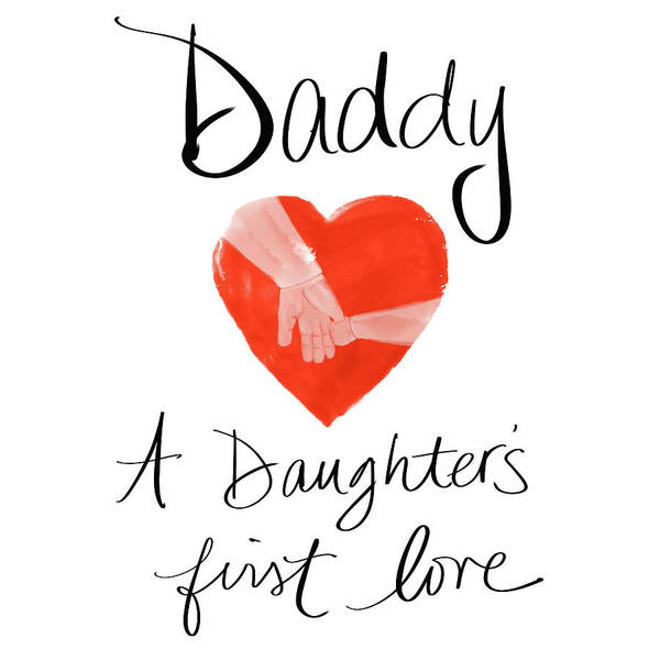 Wall Art - Mixed Media - Daddy (heart) by Sd Graphics Studio