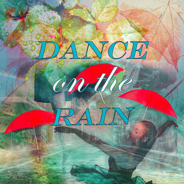 Digital Art - Dance On The Rain Watercolor Painting by Debra and Dave Vanderlaan