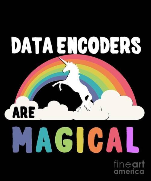 Digital Art - Data Encoders Are Magical by Flippin Sweet Gear