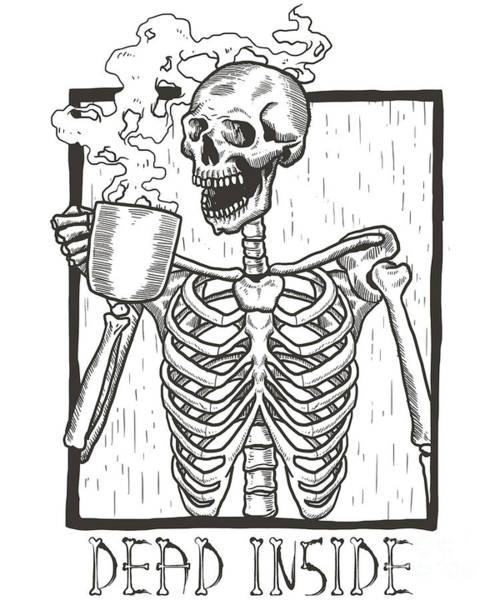 Digital Art - Dead Inside Skeleton Coffee Halloween Meme by Flippin Sweet Gear