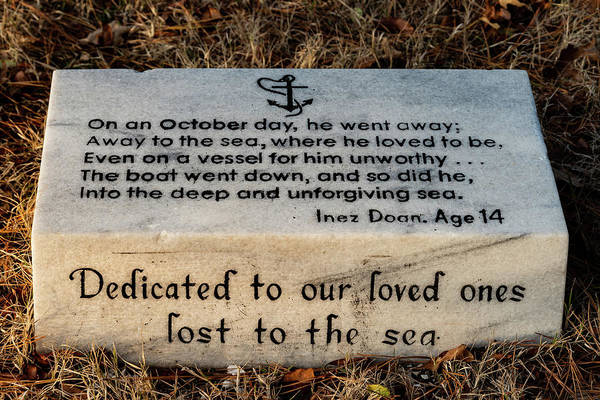 Photograph - Dedicated To The Lost At Sea by William Dickman