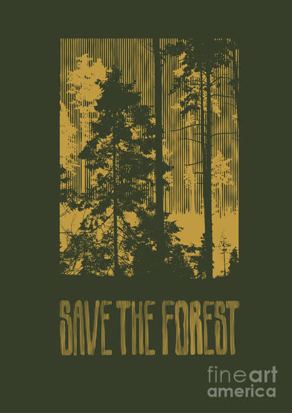Wall Art - Digital Art - Design Save The Forest For T-shirt by Jumpingsack