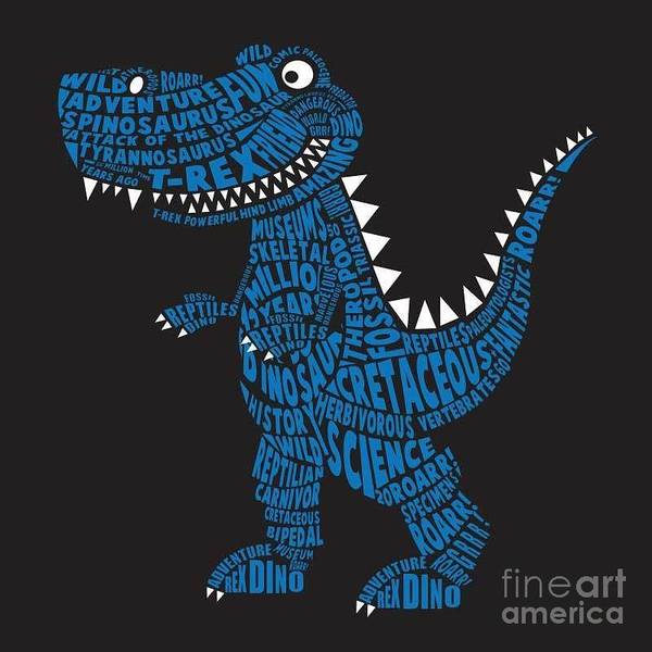 Wall Art - Digital Art - Dinosaur Illustration, Typography by Syquallo