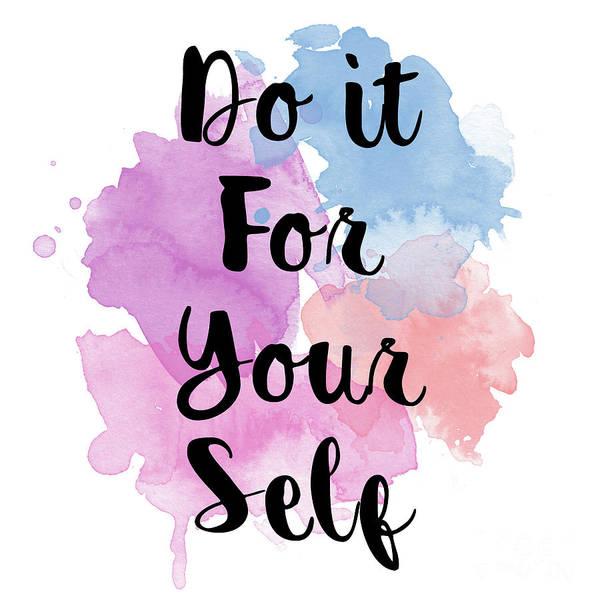 Do It Yourself Digital Art - Do It For Your Self..  2 by Prar Kulasekara