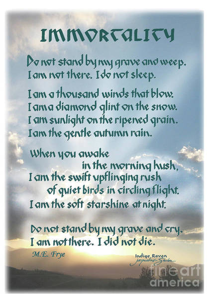 Photograph - Do Not Stand At My Grave And Weep by Jacqueline Shuler