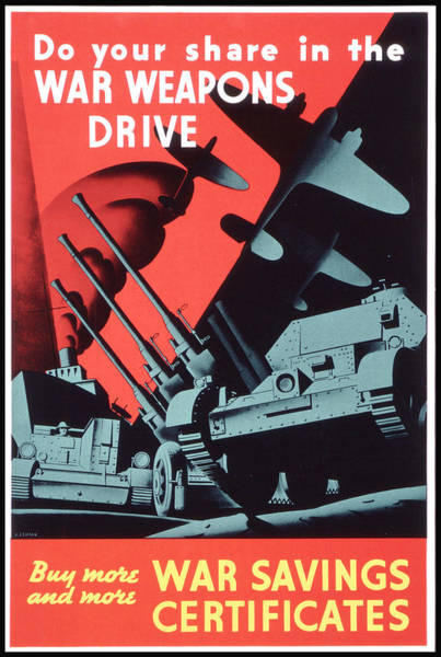 Wall Art - Painting - Do Your Share In The War Weapons Drive 1940 by Celestial Images