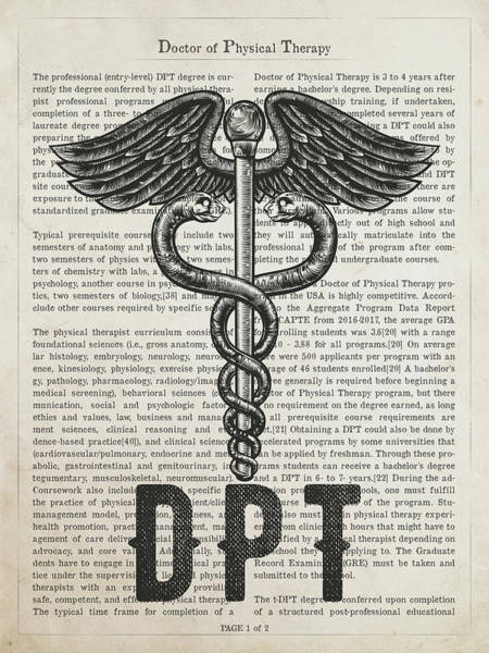 Physical Wall Art - Digital Art - Doctor Of Physical Therapy Gift Idea With Caduceus Illustration  by Aged Pixel